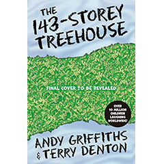 The 143-Storey Treehouse by Andy Griffiths