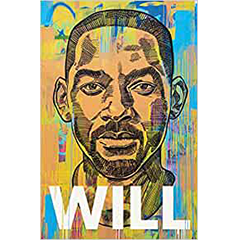 Will by Will Smith with Mark Manson