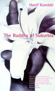 The Buddha of Suburbia