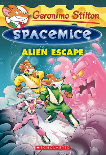 Geronimo Stilton Spacemice: #1 Alien Escape