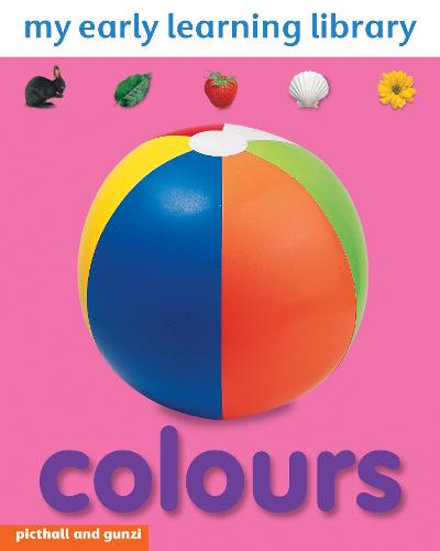 My Early Learning Library: Colours