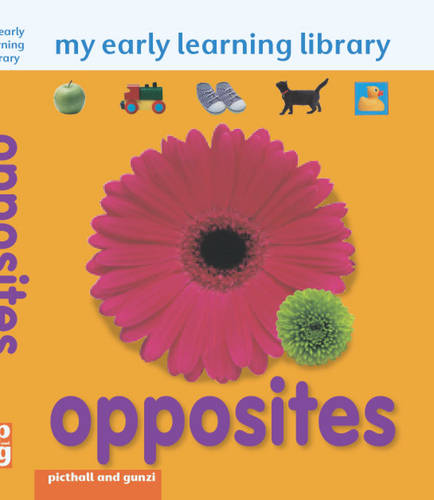 My Early Learning Library: Opposites