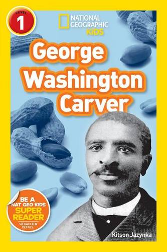 Nat Geo Readers George Washington Carver Lvl 1
