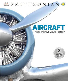 Aircraft: The Definitive Visual History