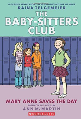 Baby-Sitters Club Graphix #3: Mary Anne Saves the Day