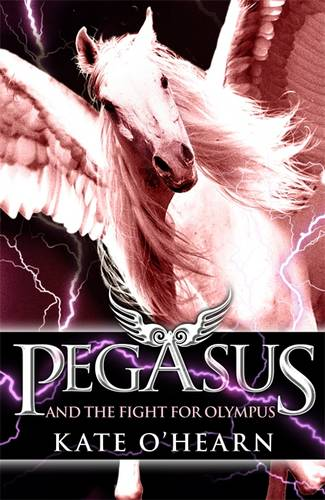 Pegasus and the Fight for Olympus: Book 2