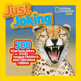 Just Joking: 300 Hilarious Jokes, Tricky Tongue Twisters, and Ridiculous Riddles (Just Joking)