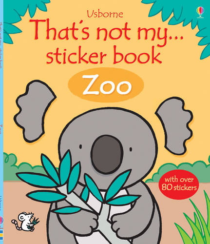 Thats Not My Sticker Book Zoo
