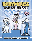 Babymouse Goes for the Gold
