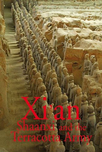 Xi'an Shaanxi and the Terracotta Army