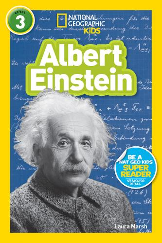 National Geographic Kids Readers: Albert Einstein (National Geographic Kids Readers: Level 3)