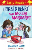Horrid Henry Early Reader: Horrid Henry and Moody Margaret: Book 8