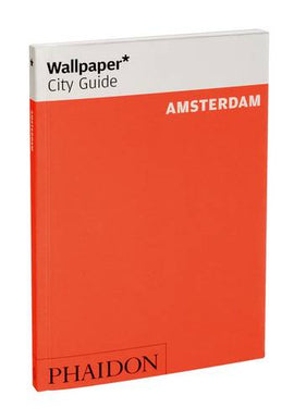 Wallpaper* City Guide Amsterdam 2012