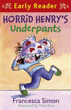 Horrid Henry Early Reader: Horrid Henry's Underpants Book 4: Book 11