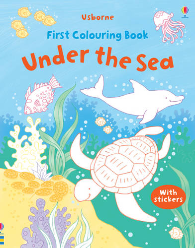 First Colouring Book Under the Sea With Stickers
