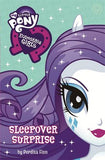 My Little Pony: Equestria Girls: Sleepover Surprise: Book 6