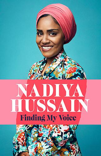 Finding My Voice: Nadiya's honest, unforgettable memoir