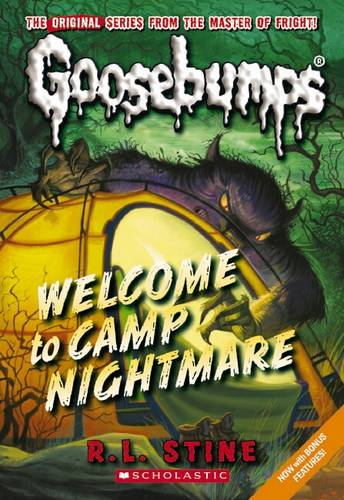 Goosebumps Classics: #14 Welcome To Camp Nightmare
