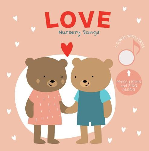 Love Nursery Songs: Press and Listen