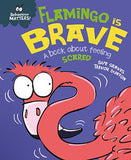 Flamingo is Brave: A book about feeling scared