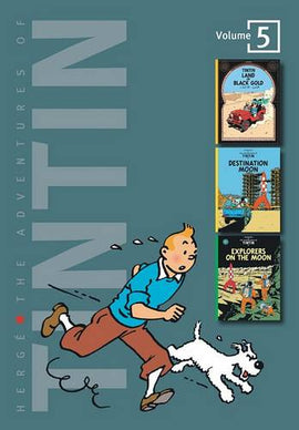Adventures of Tintin 3 Complete Adventures in One Volume: Land of Black and Gold: WITH Destination Moon AND Explorers on the Moon
