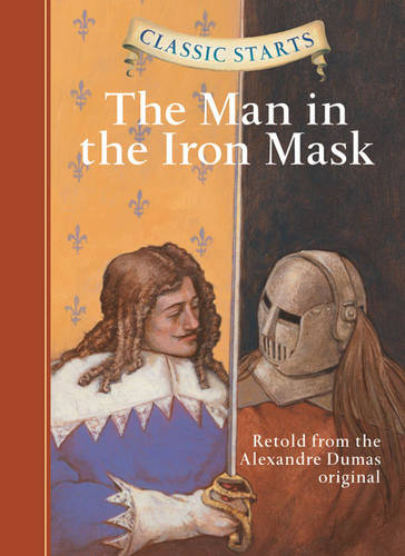 Classic Starts (R): The Man in the Iron Mask