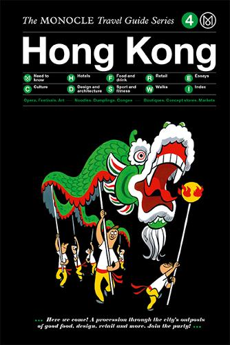 The Monocle Travel Guide to Hong Kong (Updated Version)