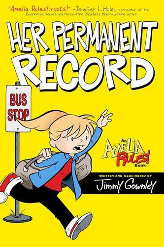 Amelia Rules!: Her Permanent Record