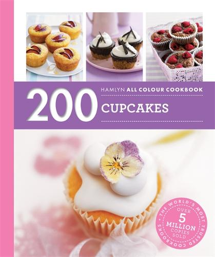 Hamlyn All Colour Cookery: 200 Cupcakes: Hamlyn All Colour Cookbook