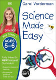 Science Made Easy Ages 5-6 Key Stage 1