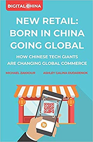 New Retail: Born in China Going Global