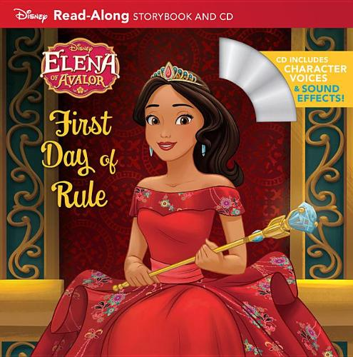 Elena of Avalor: Elena's First Day of Rule