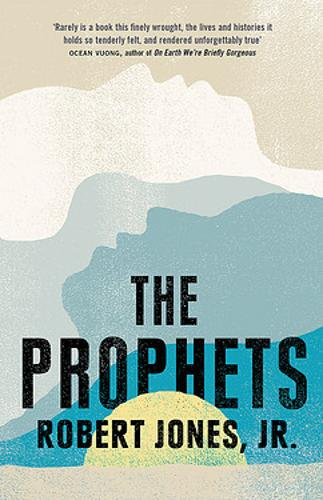 The Prophets: a New York Times Bestseller