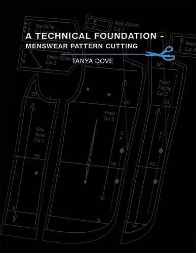 A Technical Foundation - Menswear Pattern Cutting