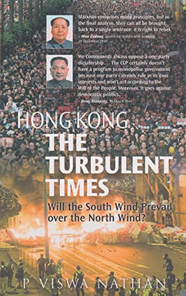 Hong Kong the Turbulent Times