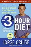 The 3 Hour Diet: How Low-Carb Diets Make You Fat And Timing Makes You Thin