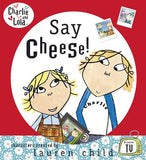 Charlie and Lola: Say Cheese