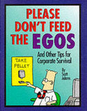 Dilbert: Please Don't Feed the Egos