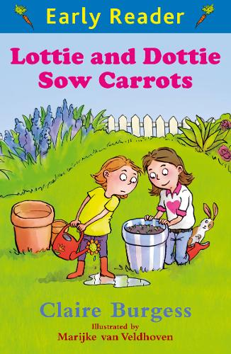 Early Reader: Lottie and Dottie Sow Carrots