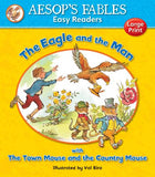 The Eagle and the Man & The Town Mouse and the Country Mouse