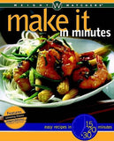 Weight Watchers Make it in Minutes: Easy Recipes 15, 20 and 30 Minutes