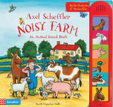 Axel Scheffler Noisy Farm: An Animal Sound Book