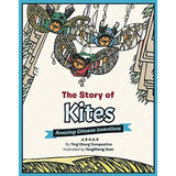 The Story of Kites: Amazing Chinese Inventions (Bilingual)