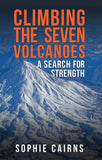 Climbing the Seven Volcanoes: A Search for Strength