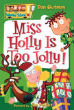 My Weird School #14: Miss Holly Is Too Jolly!