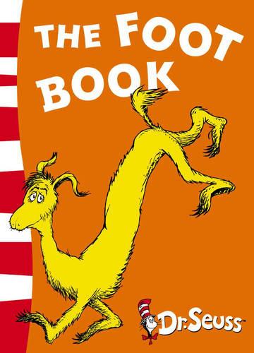 The Foot Book: Blue Back Book (Dr. Seuss - Blue Back Book)