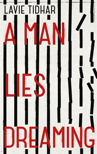 A Man Lies Dreaming: Sometimes, it takes a mass murderer to catch a serial killer . . .