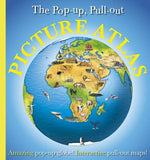 The Pop-up, Pull-out, Picture Atlas: Amazing Pop-Up Globe! Interactive Pull-Out Maps!