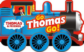 Thomas & Friends: Go Thomas, Go! (a shaped board book with wheels)