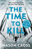 The Time to Kill: Carter Blake Book 3